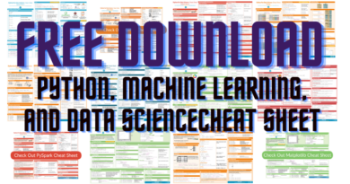 Cheat Sheet for Python, Machine Learning, and Data Science